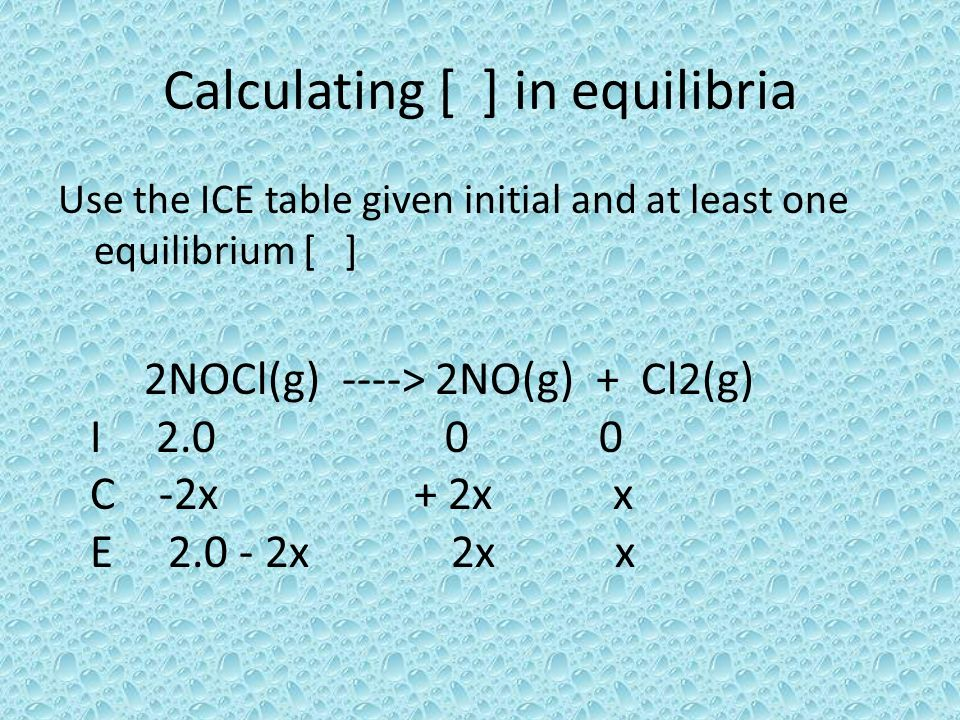 Calculating [ ] in equilibria